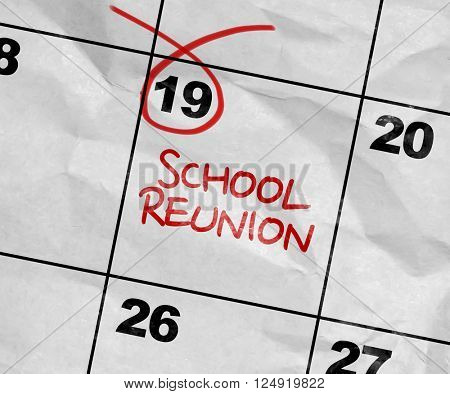 Concept image of a Calendar with the text: School Reunion