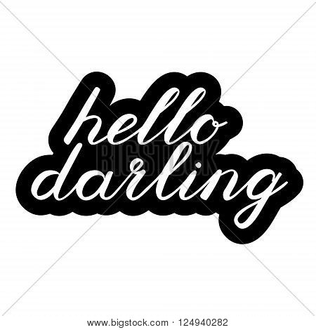 Hello darling brush lettering. Cute handwriting, can be used for greeting cards, scrapbooks, photo overlays and more.