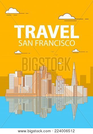 San Francisco the downtown with buildings skyscrapers.Coastal city. A poster for travel companies and tourists. Urban inhabited multistorey buildings from glass.Landscape overlooking the harbor.