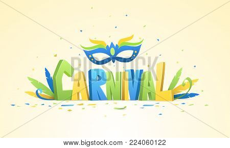 Brazilian carnival background. Colorful 3D text carnival with decoration and confetti on bright background.