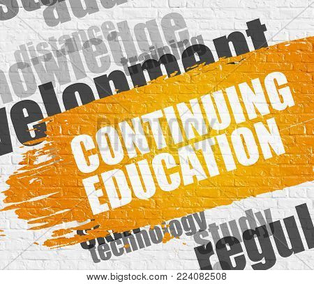 Business Education Concept: Continuing Education Modern Style Illustration on Yellow Distressed Paintbrush Stripe. Continuing Education - on the White Wall with Wordcloud Around. Modern Illustration.