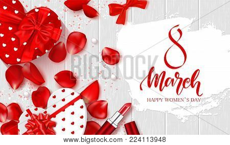 8 March - Happy Women s Day Festive Card. Beautiful Background with gift boxes in heart shape, rose petals, bow, lipstick and serpentine on wooden texture . Vector Illustration.