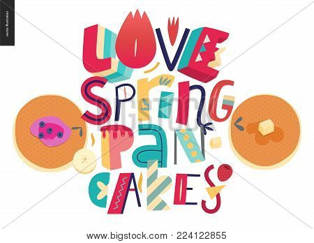 Lettering composition Love Spring Pancakes and two pancakes on the white background