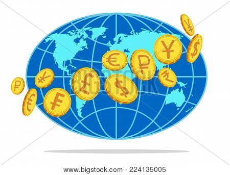 Vector image of gold coins with signs currency: dollar, euro, pound, franc, ruble, yen, rupee, yuan against the background of simplified image of blue globe. poster