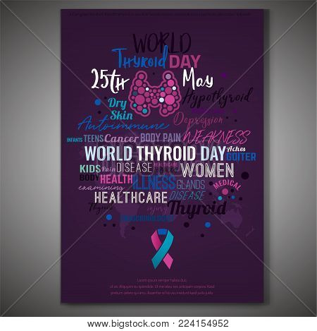 Thyroid gland poster with cloud of tags. 25th of May is a world cancer awareness day. Medical educational concept. Vector illustration in pink, blue and white colors isolated on a violet background.