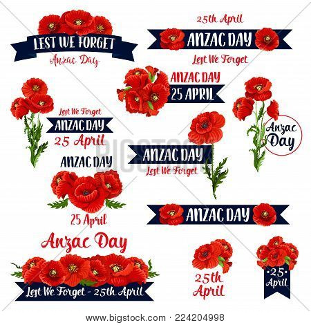 Anzac Day memorial day icons for 25 April of Australian and New Zealand war remembrance anniversary. Vector set of red poppy flowers and Lest We Forget text on ribbon banners for Anzac Day remember