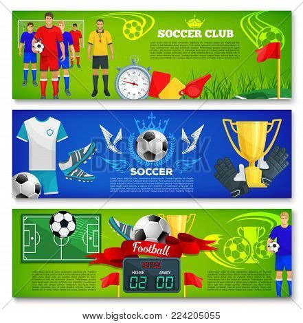 Soccer sport club banner for football match game or college league team tournament. Vector templates of soccer victory cup and football ball goal, flag and star on arena stadium and champion prize