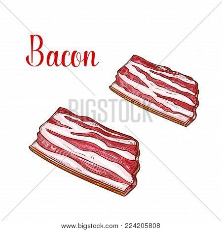 Bacon lumpos or slices meat sketch icon. Vector pork sirloin or brisket filet for barbecue or butchery shop and cooking design of butcher shop or meaty gourmet gastronomy store