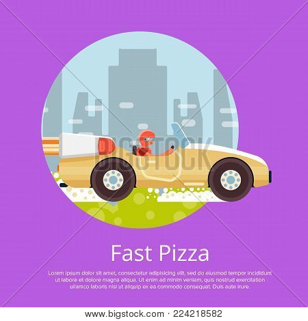 Fast pizza delivery poster with courier man ride speedy sport car. Online ordering take away food and delivery to customer door vector illustration. Restaurant advertising for fast food service.