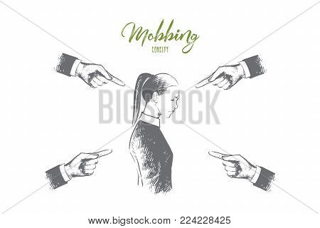 Mobbing concept. Hand drawn many hands pointing on woman. Person is suffering mobbing in workplace isolated vector illustration.