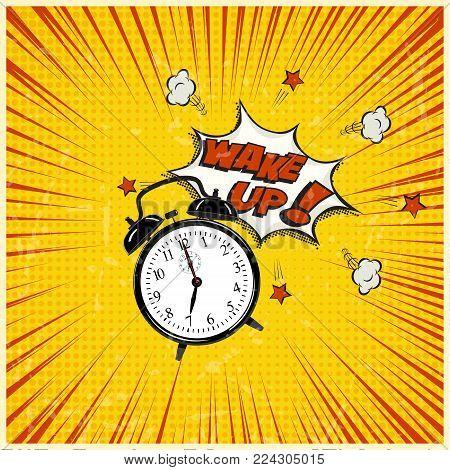 Wake up pop art illustration. Alarm clock and Wake Up text on grunge stripped background