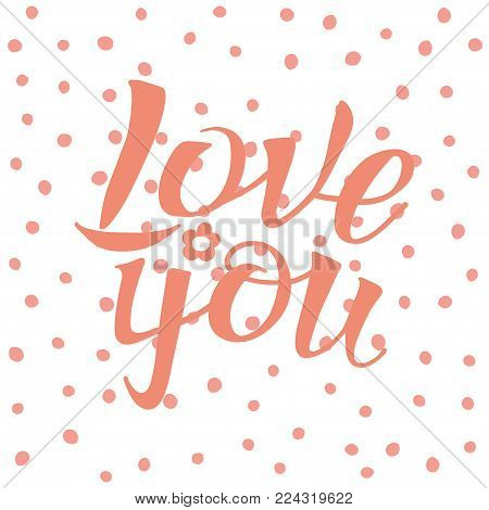 Letters Hand Drawing On Polka Dot Background For Love Themes Word Love You