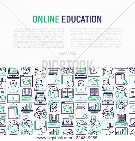 Online education concept with thin line icons: online course, webinar, e-book, video conference, home studying, wise owl in graduation cup, student with laptop. Modern vector illustration.
