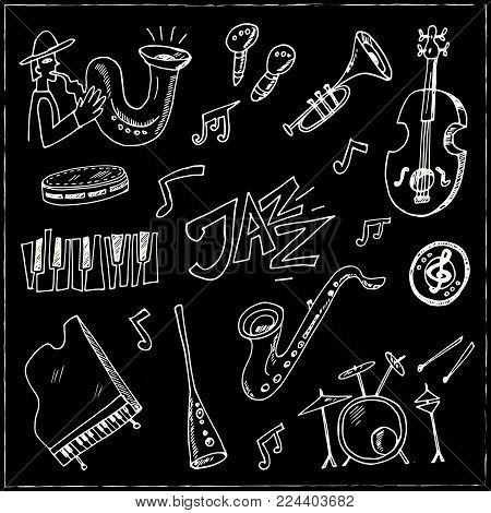 Hand Drawn Doodle Jazz Set. Vector Illustration. Isolated Elements On Chalkboard Background. Symbol