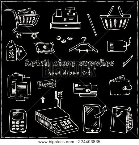 Hand Drawn Doodle Retail Store Supplies Set. Vector Illustration. Isolated Elements On Chalkboard Ba