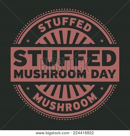 Stuffed Mushroom Day rubber stamp, vector Illustration