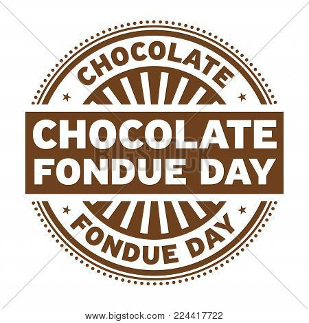 Chocolate Fondue Day rubber stamp, vector Illustration