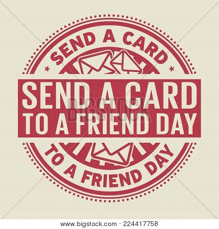 Send a Card to a Friend Day rubber stamp, vector Illustration
