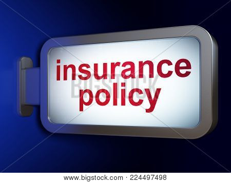 Insurance concept: Insurance Policy on advertising billboard background, 3D rendering