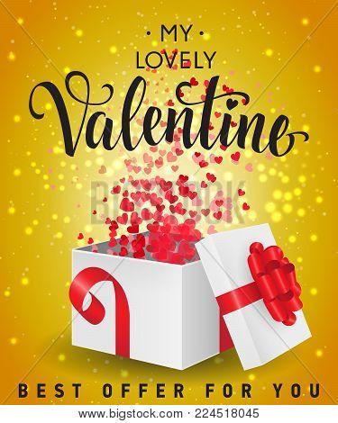 My lovely Valentine, best offer for you lettering with hearts, confetti and gift box on yellow background. Calligraphic inscription can be used for leaflet, festive design, posters, banners.