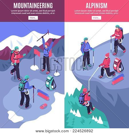 Mountain tourism vertical banners with alpinists climbing on rock and hoisting flag on peak isometric vector illustration