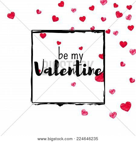 Valentines day card with red glitter hearts. February 14th. Vector confetti for valentines day card template. Grunge hand drawn texture. Love theme for party invite, retail offer and ad.