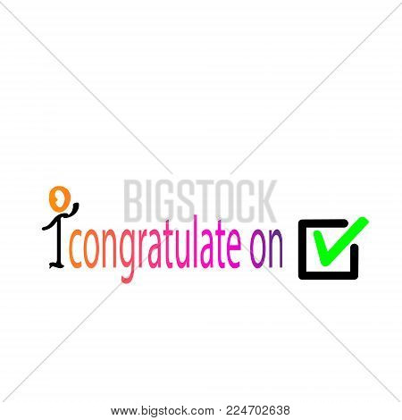 Colorful To congratulate on the choice. Tick icon vector symbol, green checkmark isolated on white background, checked icon or correct choice sign, check mark or checkbox pictogram. Vector.