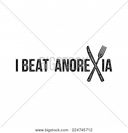 I Beat Anorexia: Ironic Slogan with Fork and Knife on White Background for Creative Idea