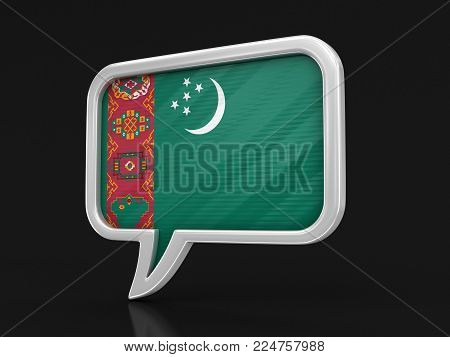3d illustration. Speech bubble with Turkmenistan flag. Image with clipping path
