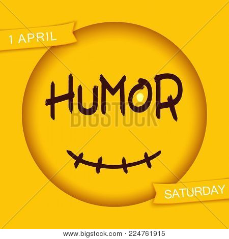 Humor. Stylized smiley design. Funny sticker. Grunge brush lettering in 3D round frame with smile. Vector EPS 10