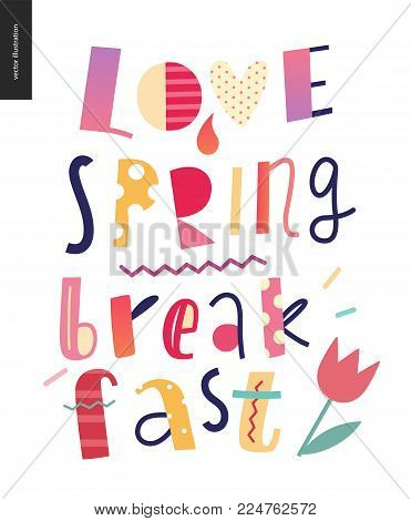 Love, spring, breakfast Lettering composition on the white background