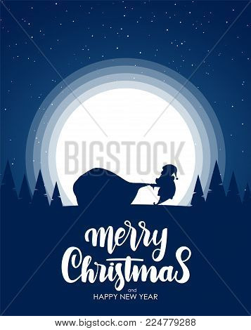 Vector illustration: Silhouette of Santa Claus pulls a heavy bag full of gifts. Cartoon scene. Hand drawn lettering of Merry Christmas.