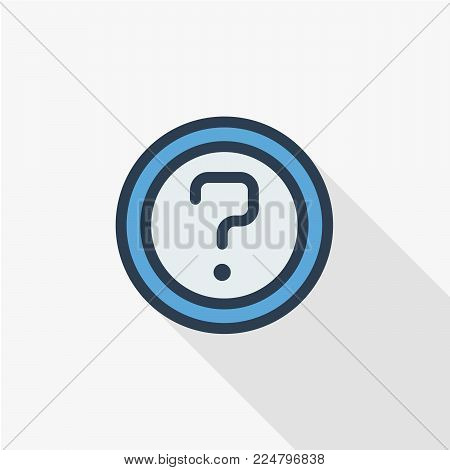 Question mark, FAQ button. Ask for help stamp. Need information. Query thin line flat color icon. Linear vector illustration. Pictogram isolated on white background. Colorful long shadow design.