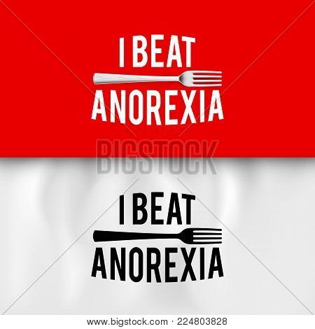 I Beat Anorexia: Ironic Slogan with Fork on White and Red Background