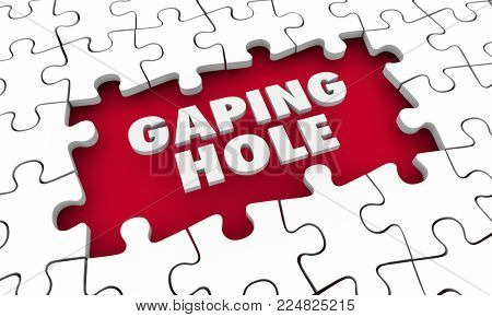 Gaping Hole Puzzle Piece Gap Words Big Shortfall Miss 3d Illustration