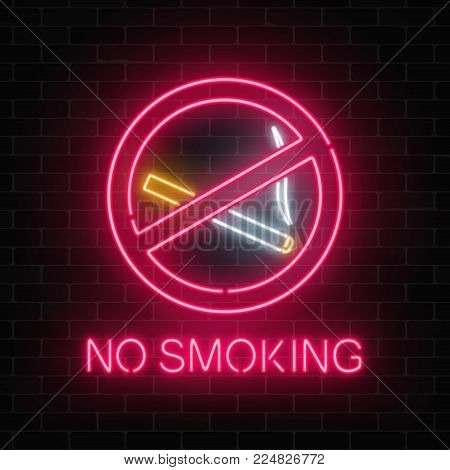 Glowing neon sign no smoking on dark brick wall of nightclub or bar. Ban on nicotine and smoke cigarettes. Signboard of no smoking place. Vector illustration.