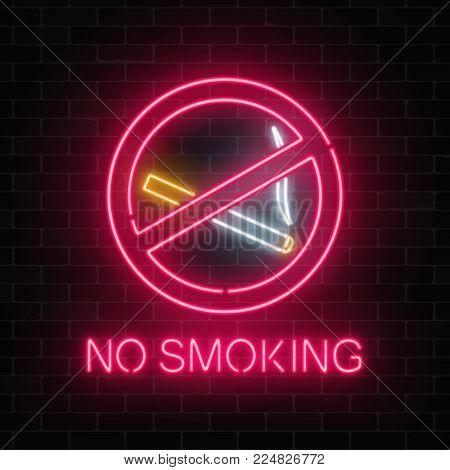 Glowing neon sign no smoking on dark brick wall of nightclub or bar. Ban on nicotine and smoke cigarettes. Signboard of no smoking place. Vector illustration.