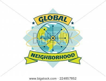 Global Neighborhood vector badge illustration with globe