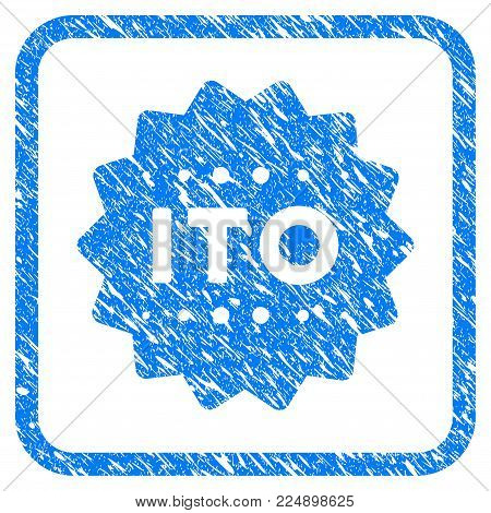 Ito Token grungy textured icon inside rounded frame for overlay watermark imitations. Flat symbol with scratched texture. Framed vector blue rubber seal stamp with grunge design of ito token.