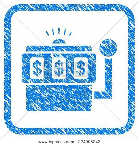Slot Machine grainy textured icon inside rounded rectangle for overlay watermark imitations. Flat symbol with dust texture. Framed vector blue rubber seal stamp with grunge design of slot machine.