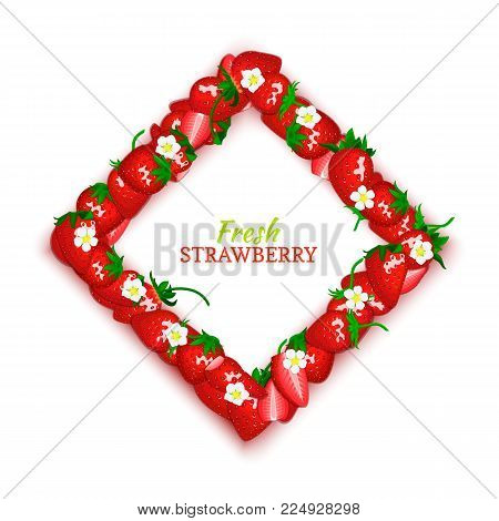 Vector card illustration. Rhombus frame composed of delicious strawberry fruit. Square strawberry frame. Ripe fresh berries for design food, juice, jam, ice cream, smoothies, detox, cosmetics cream.