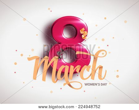 8 March. International Woman's Day. Happy Mother's Day. Number 8 with ribbon text and confetti on background. Vector Illustration.