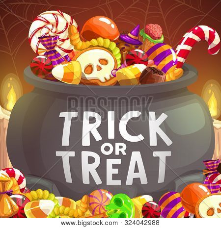 Halloween Candies In Witch Cauldron, Trick Or Treat Vector Design. Pumpkin Sweets, Chocolate And Lol