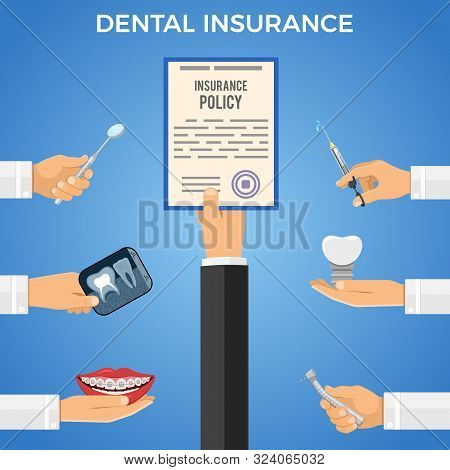 Dental Insurance Services Concept. Dental Care With Flat Icons Hand Holds Insurance Policy, And Hand