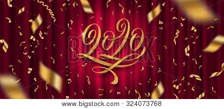 2020 New Year Greeting Design. Glitter Gold Flourishes Calligraphic 2020 Year Logo And Golden Confet