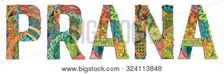 Word Prana. Vector Zentangle Object For Decoration