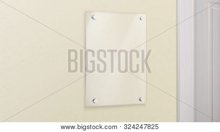 Glass Name Plate Bolted To Wall In Office. Empty Plexiglass Image Or Photo Frame Template. Transpare