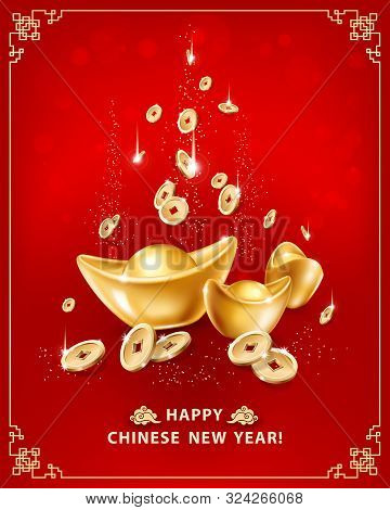Happy Chinese New Year. Greeting Card With Realistic Gold Ingots Yuan Bao And Falling Coins On Red B