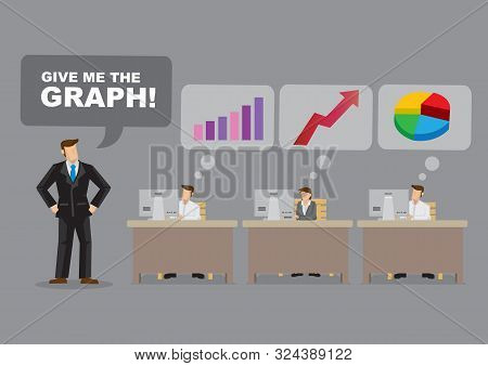 Cartoon Businessman Demand For A Graph And Others Are Unsure What He Is Asking For. Vector Illustrat