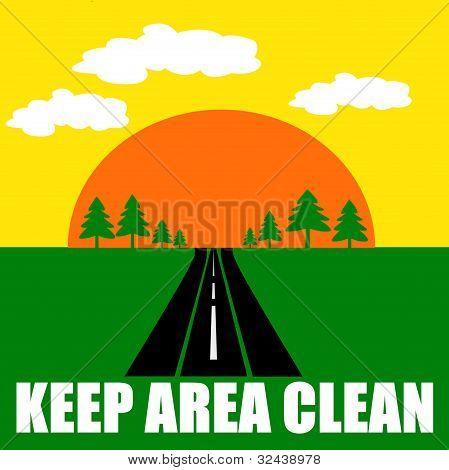 Keep Area Clean